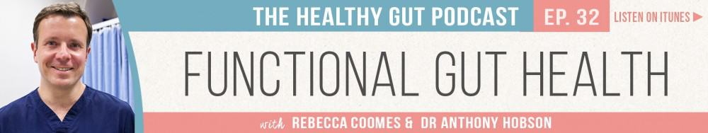 Rebecca Coomes The Healthy Gut with Dr Anthony Hobson on Functional Gut Health