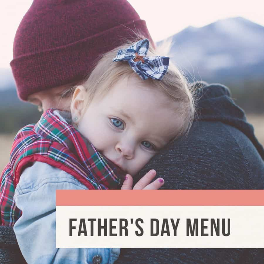 Rebecca Coomes The Healthy Gut Blog Post Fathers Day Menu Blog